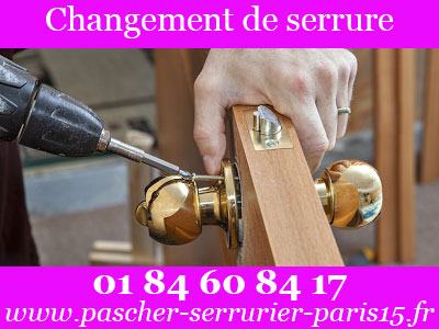 Changement de serrure Paris 15