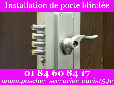 Tarif serrurier Paris 15 pour installation de porte blindée